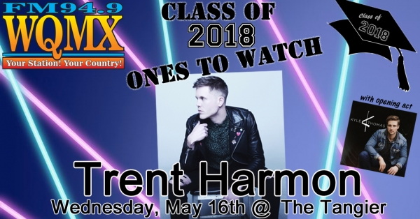 WQMX Class of 2018: Ones to Watch with Trent Harmon