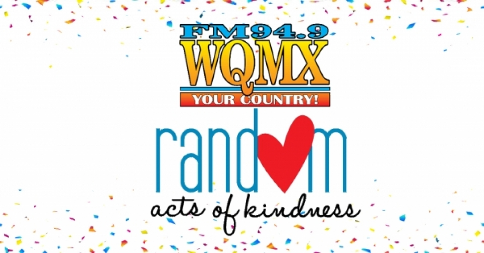 WQMX Random Acts of Kindness Week