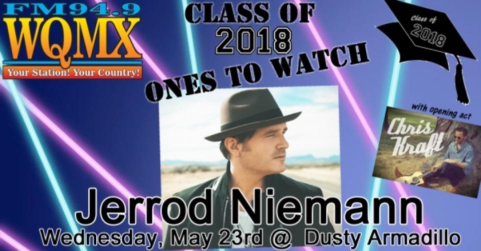 WQMX Class of 2018: Ones to Watch with Jerrod Niemann